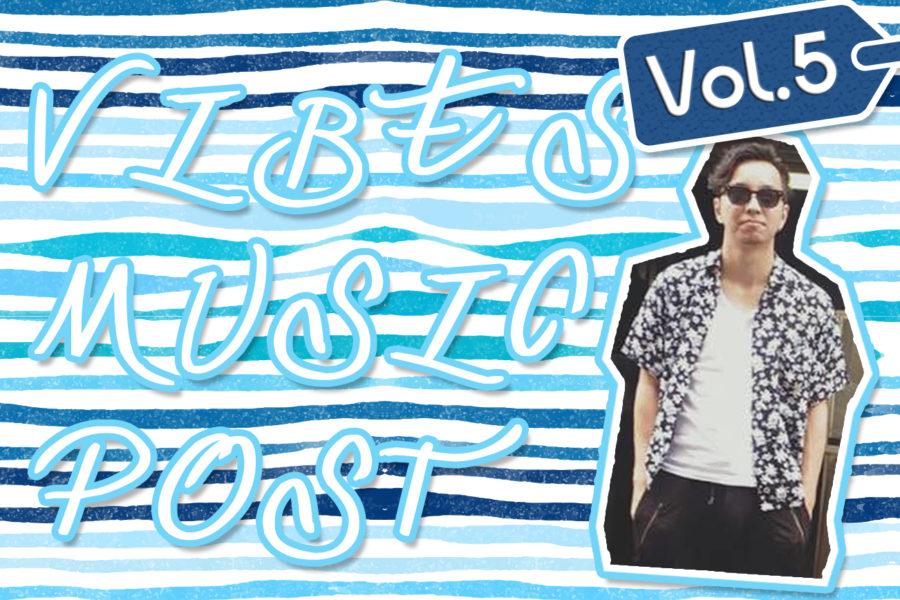 Vibes Music Post (vol.5) ~オーストラリアの大型新人アーティスト~